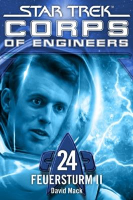 Corps of Engineers: Star Trek - Corps of Engineers 24: Feuersturm 2, David Mack