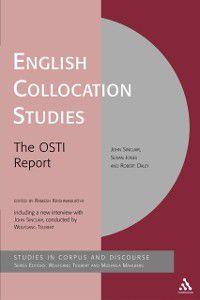 Corpus and Discourse: English Collocation Studies, John Sinclair, Robert Daley, Susan Jones