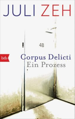 Corpus Delicti - Juli Zeh |