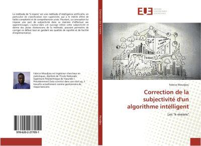 Correction de la subjectivité d'un algorithme intélligent, Fabrice Moudjieu