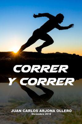 Correr y Correr, Juan Carlos Arjona