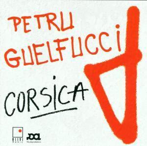 Corsica, Petru Guelfucci