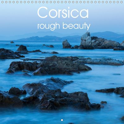 Corsica rough beauty (Wall Calendar 2019 300 × 300 mm Square), Andreas Jordan
