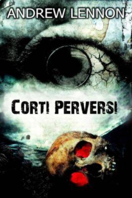 Corti Perversi, Andrew Lennon