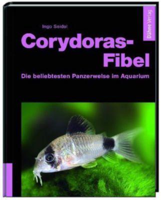 Corydoras-Fibel - Ingo Seidel |