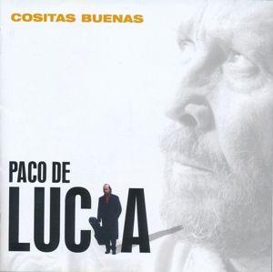 Cositas Buenas, Paco de Lucia