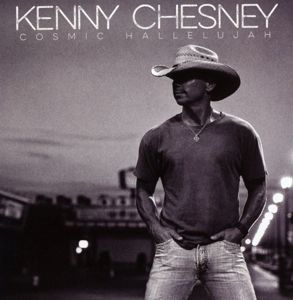 Cosmic Hallelujah, Kenny Chesney