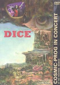 Cosmic - Prog in Concert, Dice