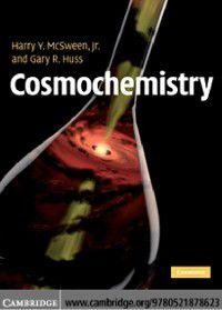 Cosmochemistry, Gary R. Huss, Jr Harry Y. McSween