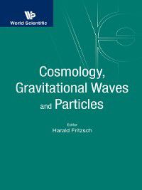 Cosmology, Gravitational Waves and Particles