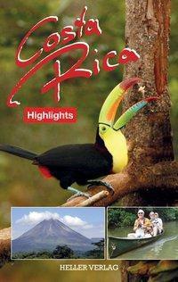 Costa Rica Highlights, Klaus Heller, Gabriele Heller