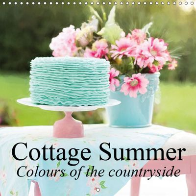 Cottage Summer. Colours of the countryside (Wall Calendar 2019 300 × 300 mm Square), Stanzer Elisabeth