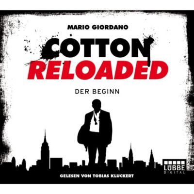 Cotton Reloaded Band 1: Der Beginn, Mario Giordano