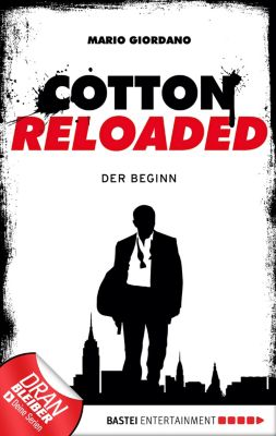 Cotton Reloaded Band 1: Der Beginn, Mario Giordano
