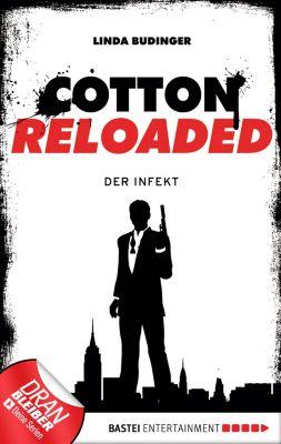 Cotton Reloaded Band 5: Der Infekt, Linda Budinger