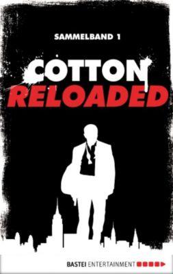 Cotton Reloaded - Sammelband 01, Mario Giordano, Peter Mennigen, Jan Gardemann
