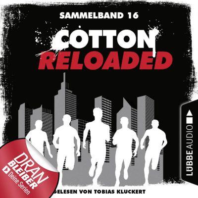Cotton Reloaded, Sammelband: Cotton Reloaded, Sammelband 16: Folgen 46-48 (Ungekürzt), Alfred Bekker, Oliver Buslau, Timothy Stahl