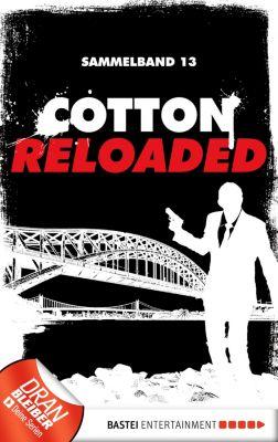 Cotton Reloaded Sammelband: Cotton Reloaded - Sammelband 13, Jürgen Benvenuti, Oliver Buslau, Peter Mennigen