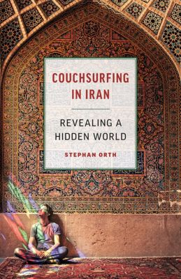 Couchsurfing in Iran, Stephan Orth