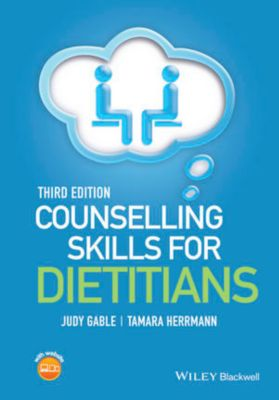 Counselling Skills for Dietitians, Judy Gable, Tamara Herrmann