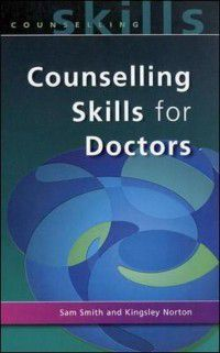Counselling Skills For Doctors, Sam Smith