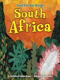 Count Your Way: Count Your Way through South Africa, Jim Haskins, Kathleen Benson