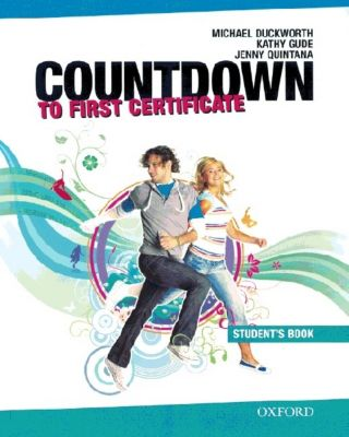 Countdown to First Certificate: Student's Book, Michael Duckworth, Kathy Gude