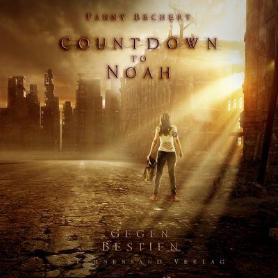 Countdown to Noah: Gegen Bestien, Fanny Bechert