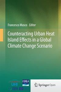 Counteracting Urban Heat Island Effects in a Global Climate Change Scenario