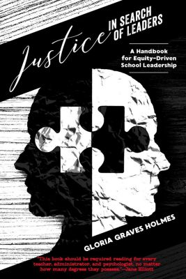 Counterpoints: Justice in Search of Leaders, Gloria Graves Holmes