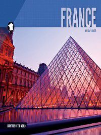 Countries of the World: France, Ida Walker