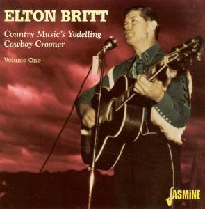 Country Music's Yodeling Cowboy, Elton Britt