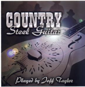 Country Steel Guitar, Jeff Taylor