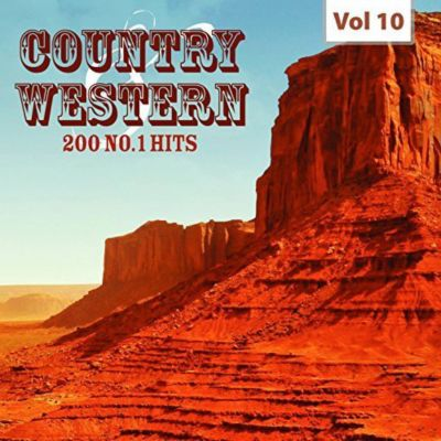 Country & Western - 200 No.1 Hits Vol. 10 (10 CDs), Artists Various