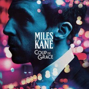 Coup De Grace (Vinyl), Miles Kane