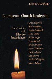 Courageous Church Leadership, John Chandler, Rev. Lara Blackwood Pickrel