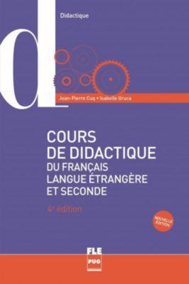 Cours de didactique du français langue étrangère et seconde, Jean-Pierre Cuq, Isabelle Gruca