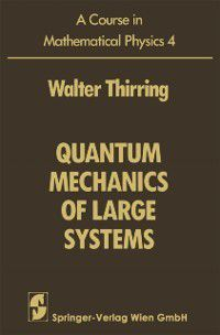 Course in Mathematical Physics, Walter Thirring