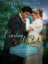 Courting Misfortune, Tracy Blalock