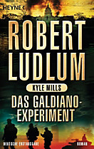Covert One Band 10: Das Galdiano-Experiment