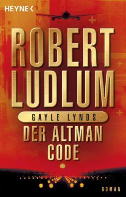 Covert One Band 4: Der Altman-Code, Robert Ludlum, Gayle Lynds