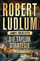 COVERT ONE: Die Taylor-Strategie