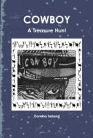 Cowboy: A Treasure Hunt, Domino Ireland