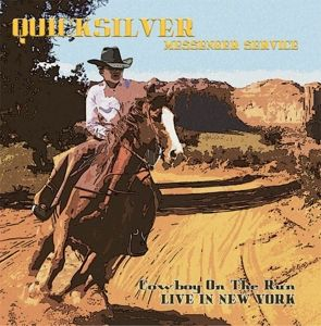 Cowboy On The Run-Live In New York (180 Gr.Viny (Vinyl), Quicksilver Messenger Service