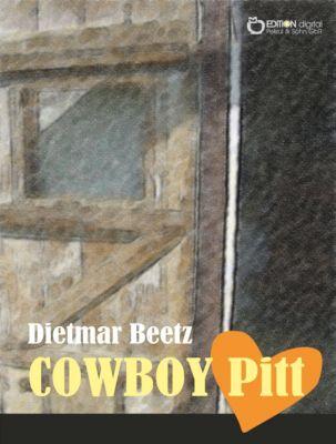 COWBOY Pitt, Dietmar Beetz