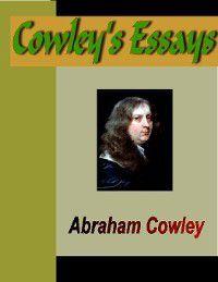 Cowley's Essays, Abraham Cowley