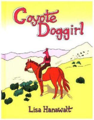 Coyote Doggirl, Lisa Hanawalt