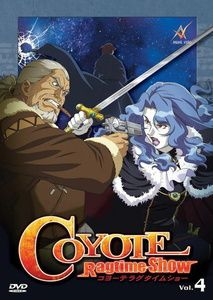 Coyote Ragtime Show - Vol. 04, Episoden 10-12