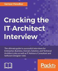 Cracking the IT Architect Interview, Sameer Paradkar