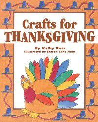 Crafts for Thanksgiving, Kathy Ross